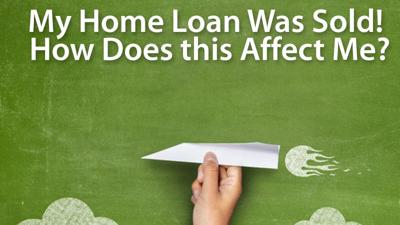 What happens when my mortgage is sold? Dos and Don'ts