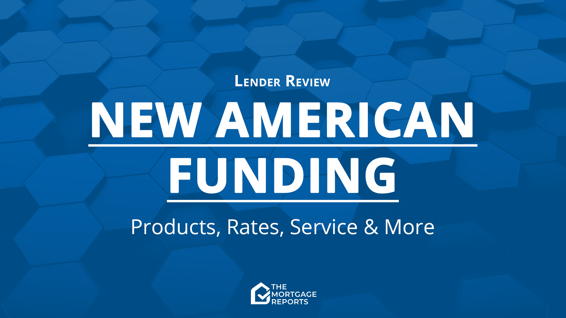 New American Funding Review for 2020