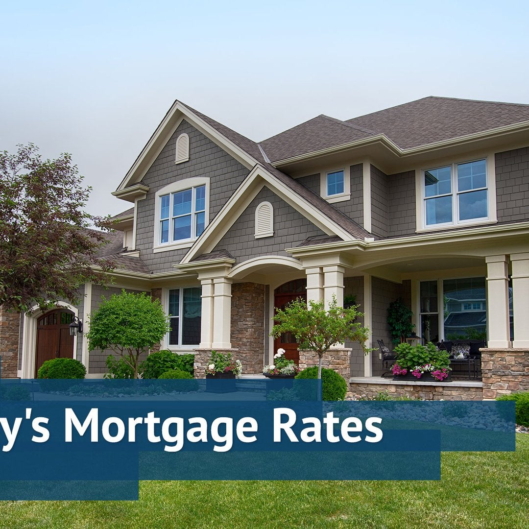 Today's Mortgage Rates - July 7, 2020