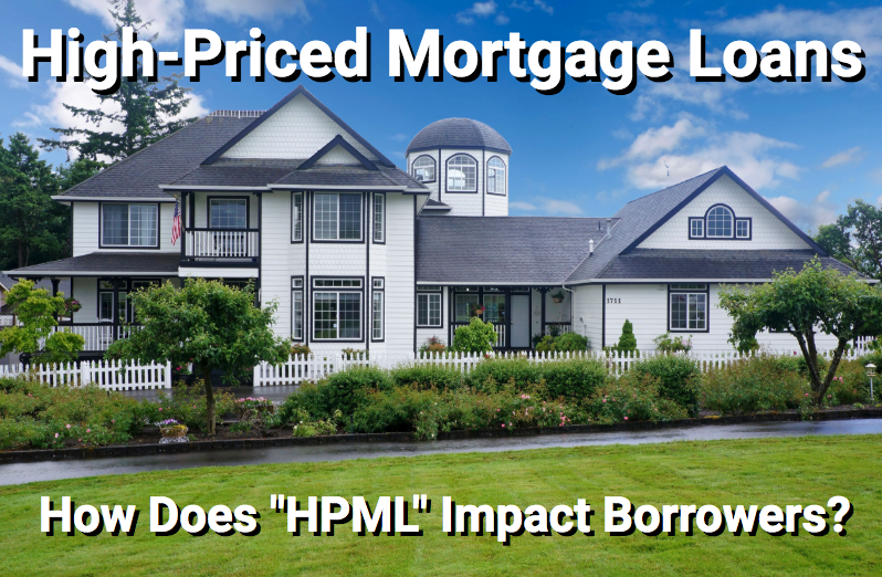 Large home that may require HPML jumbo loan