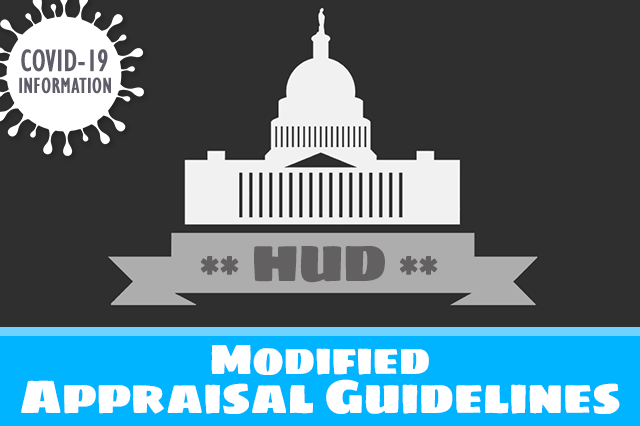 HUD Extends Modified Appraisal Guidelines Due to COVID-19