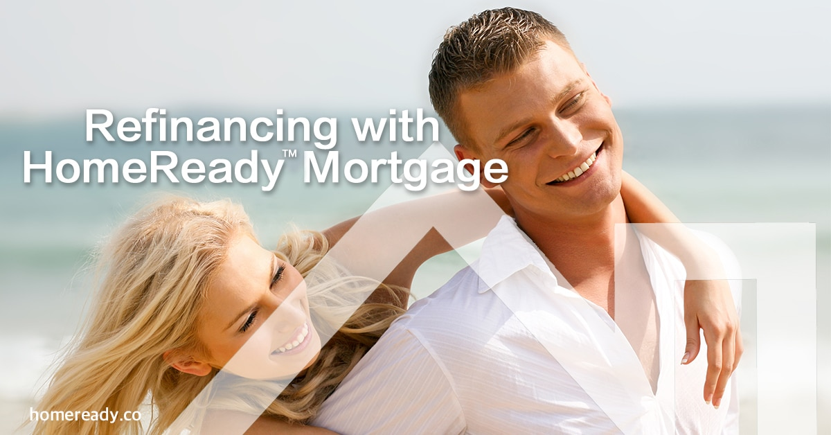 Refinancing with HomeReady Mortgage copy