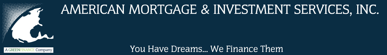 American Mortgage and Investment Services