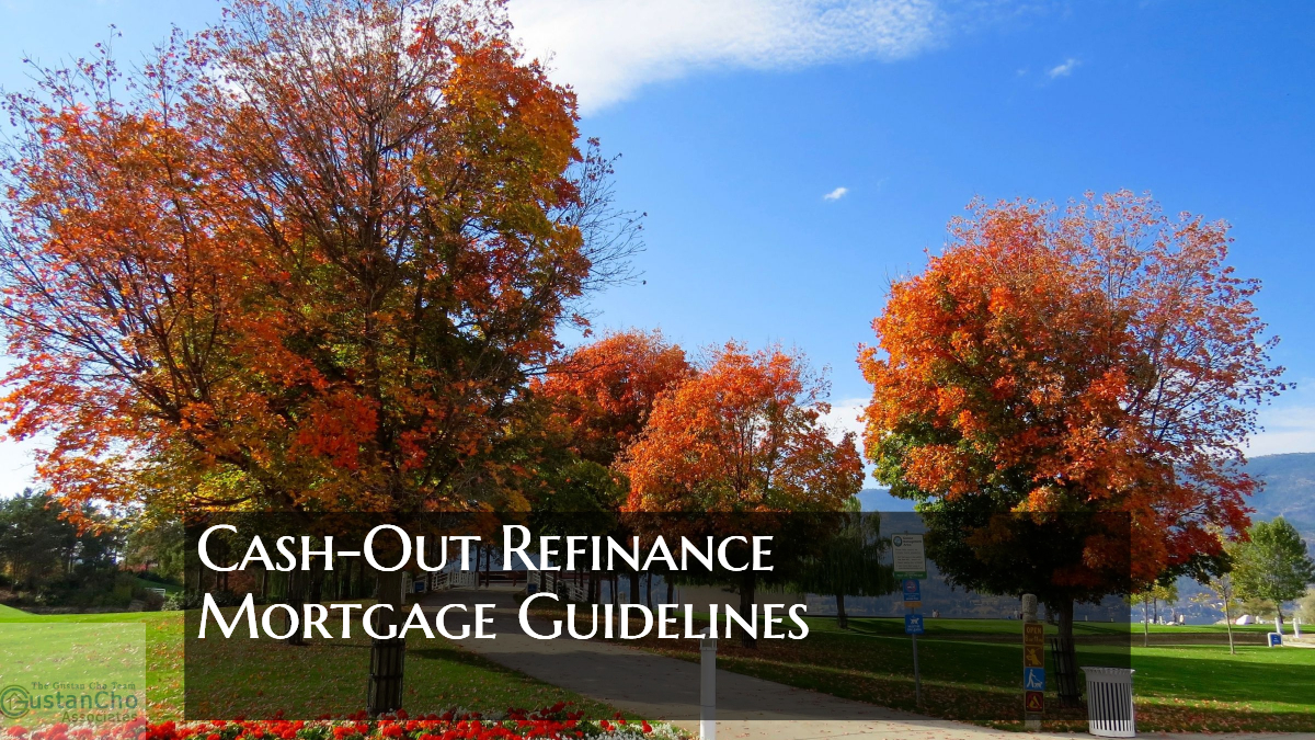 Cash-Out Refinance Seasoning Guidelines And Requirements