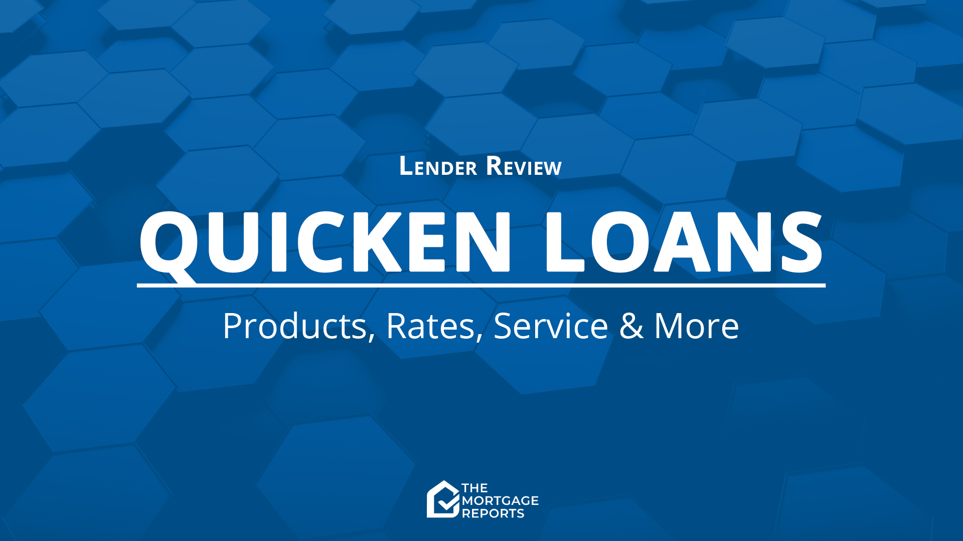 Quicken Loans Mortgage Review for 2020