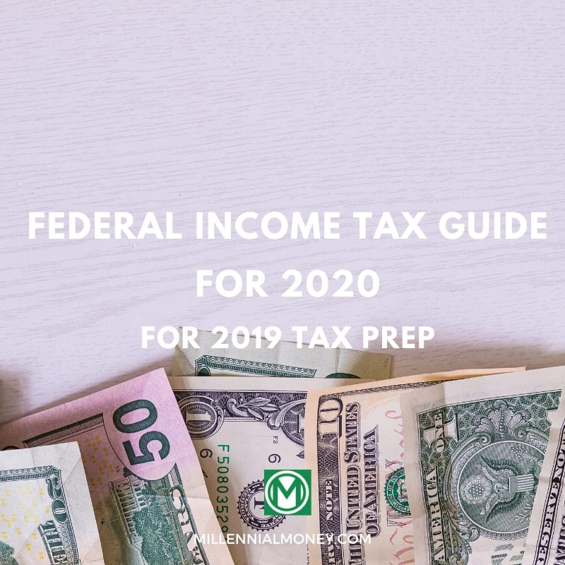 Federal Income Tax Guide for 2020 [For 2019 Tax Prep]
