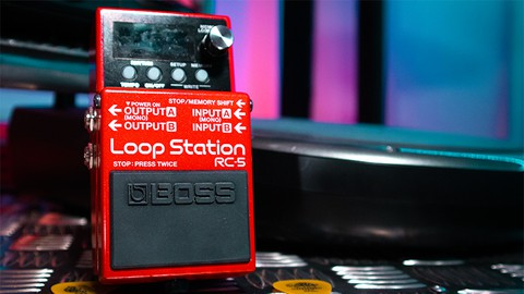 BOSS RC-5 Loop Station | The Ultimate Guide