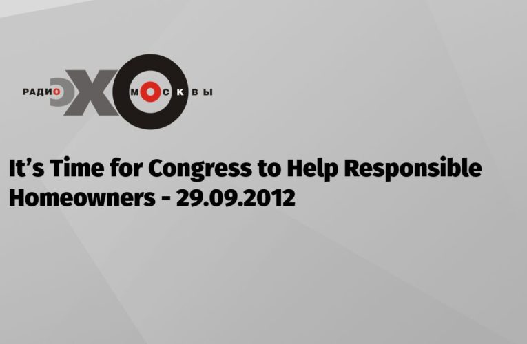 It's Time for Congress to Assist Accountable Owners — Блоги — Эхо Москвы, 29.09.2012