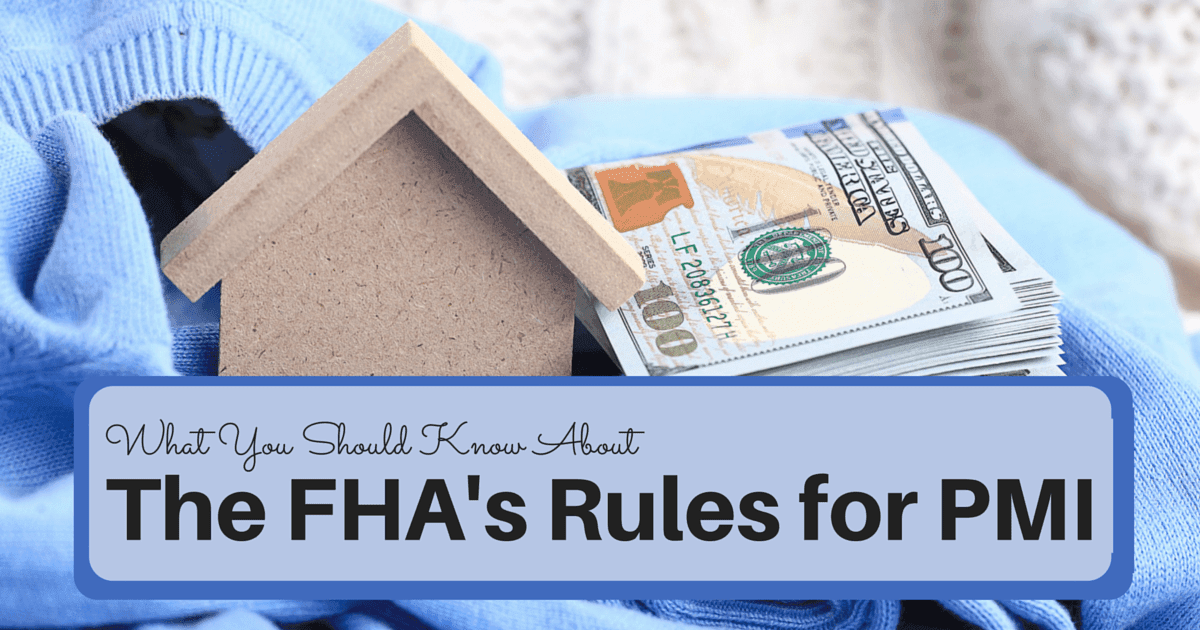 Everything You Need to Know About PMI on FHA Mortgages